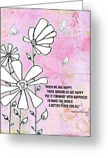 Floral Typography Word Art Quote Flowers And Butterflies By Megan Duncanson Greeting Card