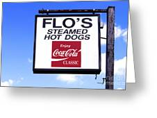 Flo's Steamed Hot Dogs Greeting Card