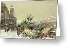 Flower Market Marche Aux Fleurs Greeting Card by Eugene Galien-Laloue