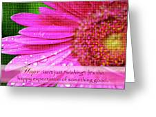 Flower Of Hope Greeting Card