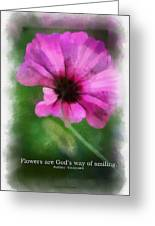 Flowers Are Gods Way 01 Greeting Card