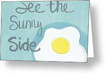 Food- Kitchen Art- Eggs- Sunny Side Up Greeting Card by Linda Woods