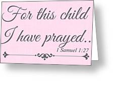 For This Child Small Pink Greeting Card