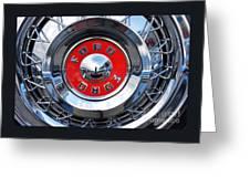 Ford Fairlane Hub Cap Greeting Card