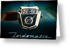 Ford-o-matic Greeting Card