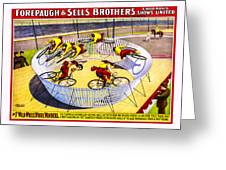 Forepaugh And Sells Wild Wheel Whirl Wonders Greeting Card