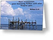 Forgive Men  Greeting Card