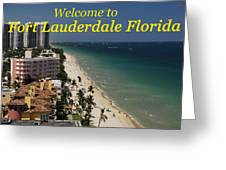 Fort Lauderdale Welcome Greeting Card