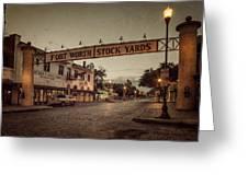 Fort Worth Stockyards Greeting Card