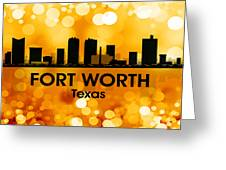 Fort Worth Tx 3 Greeting Card