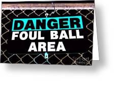 Foul Ball Area Greeting Card