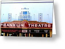 Franklin Theatre Greeting Card