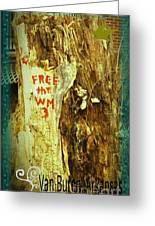 Free The West Memphis 3 Greeting Card by Joshua Brown