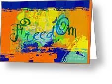 Freed Om Greeting Card