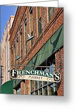 Frenchman's Market Greeting Card