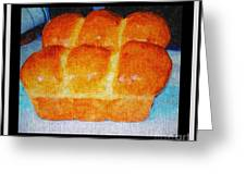 Fresh Baked Bread Three Bun Loaf Greeting Card