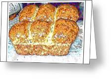Fresh Homemade Bread 2 Greeting Card