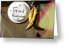 Fried Bananas Greeting Card