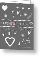 Friends Forever Valentine Greeting Card
