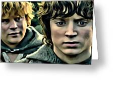 Frodo And Samwise Greeting Card