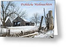 Frohliche Weihnachten With Weathered Barn Greeting Card