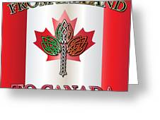 From Ireland To Canada Greeting Card