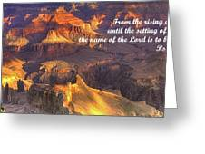 From The Rising Of The Sun...the Name Of The Lord Is To Be Praised - Psalm 113.3 - Grand Canyon Greeting Card