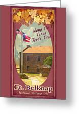 Ft Belknap Historic Site Greeting Card