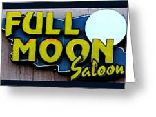 Full Moon Saloon Greeting Card