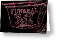 Funeral Sign Greeting Card