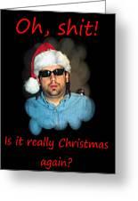 Funny Christmas Card Greeting Card