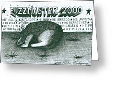 Fuzzmaster 2000 Greeting Card