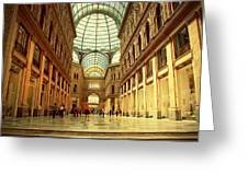 Galleria Umberto I  Naples Italy Greeting Card