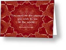 Gandhi Wisdom Saying About Action Greeting Card