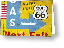 Gas Next Exit- Route 66 Greeting Card