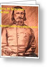 General Pickett Confederate  Greeting Card