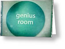 Genius Room Greeting Card