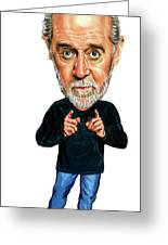 George Carlin Greeting Card by Art