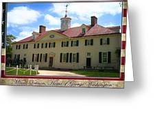 George Washington's Mount Vernon Greeting Card
