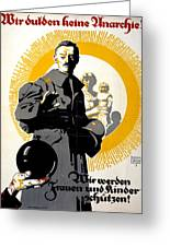 German Political Poster Shows A Soldier Standing In Front Of A Woman And Her Children Greeting Card by Anonymous