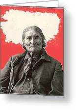 Geronimo Portrait R. Rinehart Photo Omaha Nebraska 1898-2013 Greeting Card