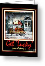 Get ' Lucky ' -  New Orleans Greeting Card
