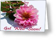 Get Well Soon - Louise Dahlia - Pink Flower Greeting Card