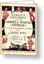Gilbert And Sullivan Operas Greeting Card