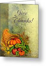 Give Thanks I Greeting Card