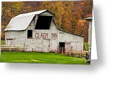 Glady Inn Barn Wv Greeting Card