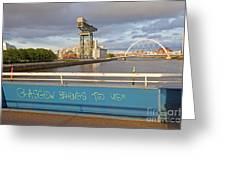 Glasgow Belongs To Us Greeting Card