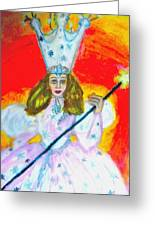 Glenda The Good Witch Of Oz Greeting Card