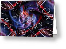 Glory 2 Greeting Card
