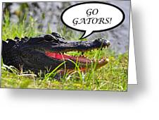 Go Gators Greeting Card Greeting Card